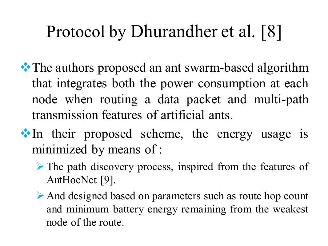 Protocol by Dhurandher et al. [8]